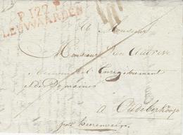 1813- Letter From P.122.P. / LEUWAARDEN ( La Frise ) 51 Mm Red - ...-1852 Voorlopers