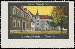 Osnabrück: Bischofspalais Und Seminar Reklamemarke - Cinderellas