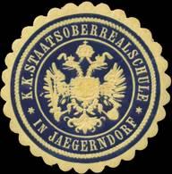 Jägerndorf: K.K. Staatsoberrealschule In Jaegerndorf Siegelmarke - Cinderellas
