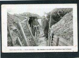 CPA - Guerre 1914-1915 - Une Tranchée Et Un Abri Pour Mitrailleuse Dans La Somme, Animé - Guerre 1914-18