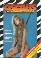 OSCARS VIDEO -EN FILMMAGAZINE N° 9 - 1985 ( SHEENA TANYA ROBERTS MASK WILD GEESE II LAST DRAGON ETC...) - Cinéma & Télévision