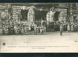 CPA - STRASBOURG - 22 Novembre 1918 - Le Général Gouraud Pendant Le Défilé De La IVé Armée, Très Animé - Guerre 1914-18