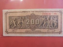 GRECE 200 DRACHME 1944 CIRCULER - Grèce