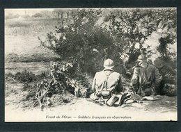 CPA - FRONT DE L'OISE - Soldats Français En Observation - Guerre 1914-18
