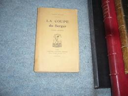 ( Autun Bourgogne Saone Et Loire )  La Coupe Du Berger Par Albert Duvaut Envoi Autographe + Poème Autographe - Bourgogne