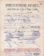 WW1 1916 - AUSWEIS - LAISSEZ-PASSER Pour Son Lieu De Travail Et Retour - LA HARDOYE (08) - Documentos Históricos