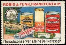 Frankfurt/Main: Fleischconserven & Feine Delikatessen Reklamemarke - Erinnophilie