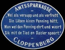 Cloppenburg: Amtssparkasse Reklamemarke - Erinnofilia