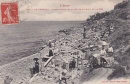 LA FRANQUI           CONSTRUCTION DE LA ROUTE AU BORD DE LA MER - Autres Communes