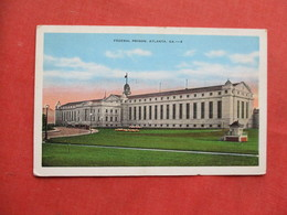 Federal Prison  Atlanta Ga.  Ref 3256 - Gevangenis
