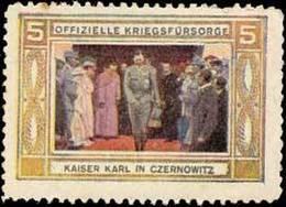 Czernowitz: Kaiser Karl In Czernowitz Reklamemarke - Erinnofilie