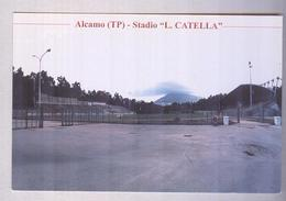 ALCAMO....STADIO...STADE...STADIUM..CAMPO SPORTIVO....CALCIO...FOOTBALL...SOCCER - Calcio