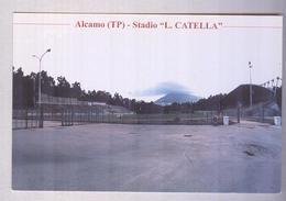 ALCAMO....STADIO...STADE...STADIUM..CAMPO SPORTIVO....CALCIO...FOOTBALL...SOCCER - Football
