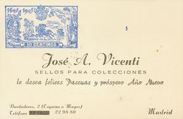 """º. (1950ca). Tarjeta De """"visita"""" De JOSE A. VICENTI Con Reproducción Del 10 Cts De La Serie De """"el Quijote"""" En Azul Y Al - Spain"""