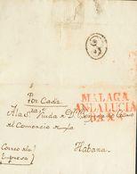 """Sobre . 1834. MALAGA A LA HABANA. Marca MALAGA / ANDALUCIA / BAXA, En Rojo (P.E.15) Edición 2004 Y Al Dorso Marca """"E"""", D - Espagne"""