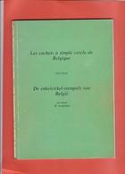 LES CACHETS A SIMPLE CERCLE  DE BELGIQUE Par KOOPMAN  53  Pages - Belgique