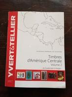 Y&T AMERIQUE CENTRALE VOLUME 2 ( 2017 ) - Frankreich