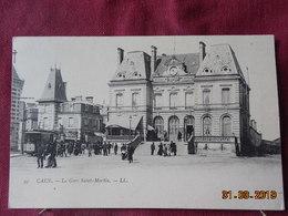 CPA - Caen - La Gare Saint-Martin - Caen
