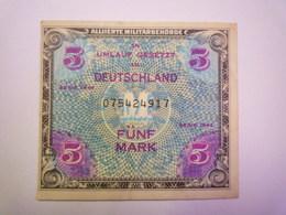 2019 - 1089  In Umlauf Gesetzt In DEUTSCHLAND  BILLET De  FÜNF MARK   XXX - [ 5] 1945-1949 : Allies Occupation