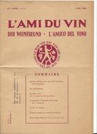 F121 - Neuchâtel L'Ami Du Vin Der Weinfreund L'Amico Del Vino Avril 1962 - Journaux - Quotidiens