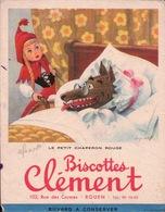 Ancien BUVARD Illustré BISCOTTES CLÉMENT Le Petit Chaperon Rouge - Biscottes