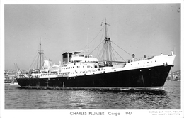 """¤¤  -   Carte-Photo Du Bateau De Commerce """" CHARLES PLUMIER """"  -  Cargo       -   ¤¤ - Commerce"""