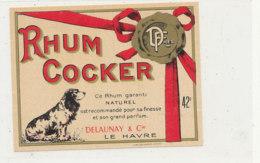 1031 / ETIQUETTE DE RHUM - RHUM COCKER  DELAUNAY  LE HAVRE - Rhum