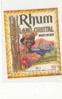 1034 / ETIQUETTE DE RHUM - RHUM  BLANC CRISTAL MARTINIQUE  LES FILS DE  LOUIS LAMY   LE HAVRE - Rhum
