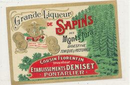 AN  416 / ETIQUETTE   GRANDE LIQUEUR DE SAPINS  DES MONTS JURA  ETABLISSEMENTS DENISET  PONTARLIER - Etiquettes