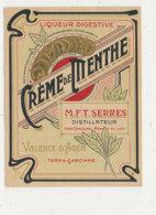 AN  418 / ETIQUETTE     CREME DE MENTHE   SERRES DISTILLATEUR VALENCE D'AGEN  (TARN & GARONNE) - Labels
