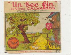 AN  422 / ETIQUETTE   UN BEC FIN  LE VIEUX CALVADOS   P. MORIN IVRY LA BATAILLE  (EURE) - Etiquettes