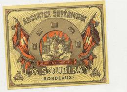 AN  425 / ETIQUETTE   ABSINTHE   SUPERIEURE   L. C. SOUBIRAN  BORDEAUX - Etiquettes