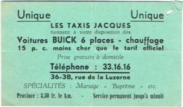 Carte Visite. Publicité. Taxis Jacques. Voitures Buick 6 Places. Schaerbeek, Rue De La Luzerne. - Cartes De Visite