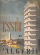 ESSOR De L'ALGERIE Par Le Gouvernement Général En 1947 - History
