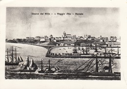 MARSALA  /  Sbarco Dei Mille _ Maggio 1860 - Marsala