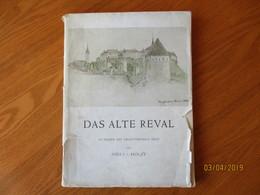 1942 DAS ALTER REVAL ESTLAND  , NIELS HOLST , O - Libri, Riviste, Fumetti