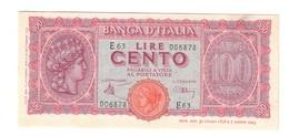 100 LIRE ITALIA TURRITA 10 12 1944 SUP/Q.FDS  LOTTO 2258 - [ 1] …-1946: Königreich