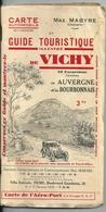 Guide Touristique Illustré VICHY Max Mabyre Années 30 + Excursions En Auvergne Et Bourbonnais Carte Aéroport Vichy Rhue - Folletos Turísticos