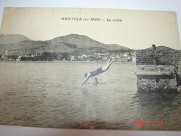 C.P.A.- Banyuls Sur Mer (66) - Plongeon De La Jetée - 1925 - SUP (BB100) - Banyuls Sur Mer