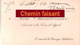 CDV Carte De Visite  LEON CHAMBOISSIER Avocat Cour D'Appel Rue Grange Batelière - Scans Recto-verso - Cartes De Visite