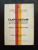 Campo Militare Giovani Fascisti 1935 Ponte Legno Fasci Giovanili Combattimento - Non Classificati