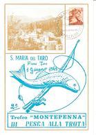 ITALIA - 1969 S.MARIA DEL TARO (PR)  2° Raduno Di Pesca Alla Trota TROFEO MONTEPENNA Su Cartolina Speciale - Francobolli