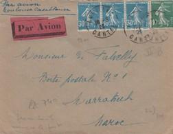 LETTRE 1926. PAR AVION TOULOUSE CASABLANCA. SEMEUSE 100c AURILLAC POUR MARRAKECH /  4 - Postmark Collection (Covers)