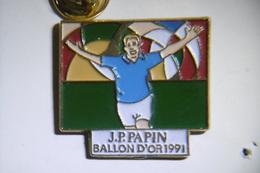 Pin's - Football JP PAPIN Ballon D'Or 1991 - Football