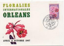 CARTE PREMIER JOUR FLORALIES INTERNATIONALES ORLÉANS 1967 Avec Flamme Premier Jour - FDC