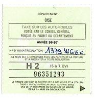 Talon Reçu Recepissé Vignette Automobile H2 (5 à 7 CV) Oise Année 96-97 - Fiscaux