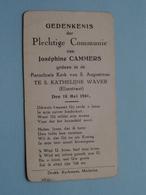H. Communie Van Joséphine CAMMERS> Kerk Van Sint Augustinus Te Ste KATHELIJNE WAVER Op 18 Mei 1941 ( Zie Foto's ) ! - Communion