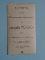 Communion Solennelle De Georgette VIGNERON > Pensionnat Du Sacré Coeur OVERIJSCHE Le 8 Juin 1939 ( Zie Foto's ) ! - Communion