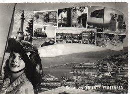 Saluti Da TRIESTE ITALIANA - Trieste