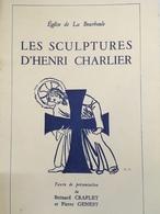 - Eglise De La Bourboule - Les Sculptures D'Henri Charlier - Bernard Craplet, Pierre Genest - 1952 - - Auvergne